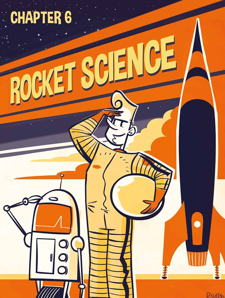 Chapter 6 – Rocket Science!